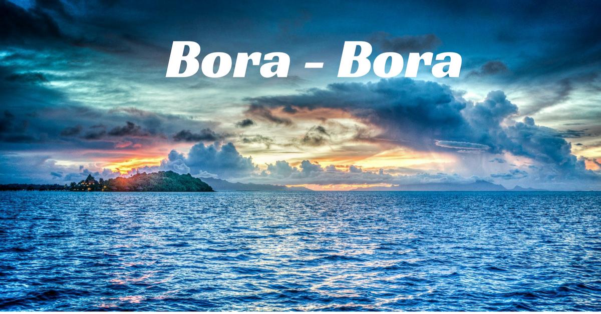 Bora - Bora